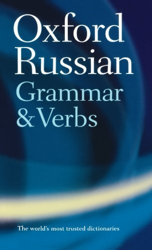 The Oxford Russian Grammar and Verbs (Dictionary): Written by Terence Wade, 2002 Edition, Publisher: OUP Oxford [Paperback]