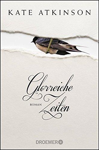 Glorreiche Zeiten: Roman