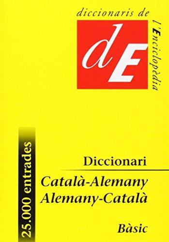 Diccionari Català-Alemany / Alemany-Català, bàsic (Diccionaris Bilingües) por Diversos autors