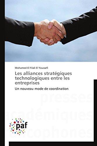 Les alliances stratégiques technologiques entre les entreprises par El Youssefi-M