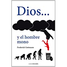 Dios . . . Y El Hombre Mono (El Observatorio)