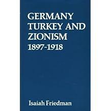 Germany, Turkey and Zionism, 1897-1918
