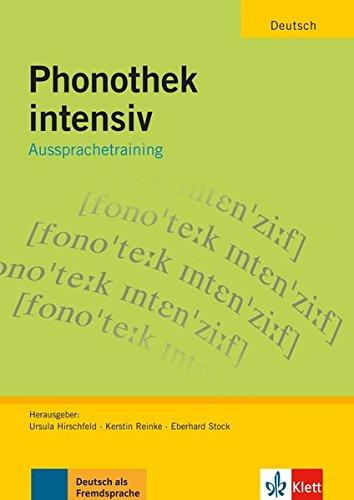 Phonothek intensiv: Aussprachetraining. Arbeits-und Übungsbuch