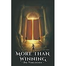 More Than Winning: Die Verratenen