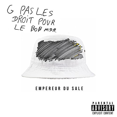 Empereur du sale [Explicit]