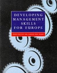Developing Management Skills for Europe by David Whetten (1996-10-21)