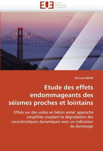 Etude des effets endommageants des séismes proches et lointains par Michael BRUN