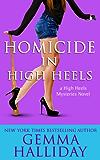 Homicide in High Heels: High Heels Mysteries book #8