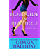 Homicide in High Heels: High Heels Mysteries book #8 (English Edition)