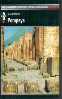 Pompeya (Historia del mundo para jóvenes)