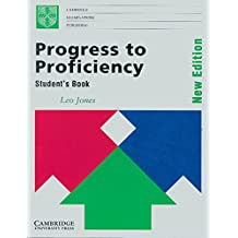 Progress to Proficiency Student's book: New Edition (Cambridge examinations publishing)