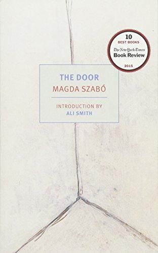 The Door (Nyrb Classics) por Professor Magda Szabo