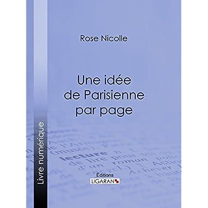 Une idée de Parisienne par page: Un guide beauté empreint d'humour