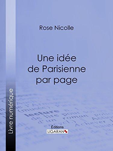 Une idée de Parisienne par page: Un guide beauté empreint d'humour par Rose Nicolle
