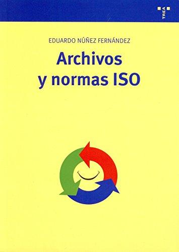Archivos y normas ISO por Eduardo Núñez Fernández