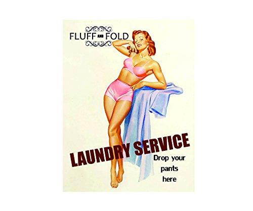Ecool Fluff and Fold Servicio de Lavandería Drog Sus Pantalones aquí Pin up Niña Retro Shabby Chic Estilo Vintage acrílico Imán de Nevera o Puede ser Utilizado una Placa