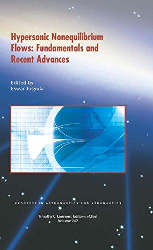 Hypersonic Nonequilibrium Flows: Fundamentals and Recent Advances (Progress in Astronautics and Aeronautics Series)