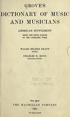 Grove's Dictionary of Music and Musicians: American Supplement (English Edition)