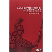Breve historia política del mundo clásico (Análisis y crítica)