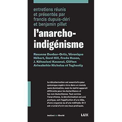 L'anarcho-indigénisme (INSTINCT LIBERT)