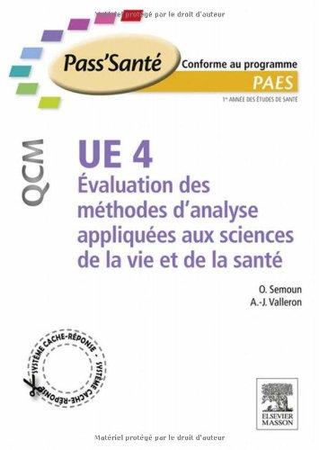 UE 4 - Évaluation des méthodes d'analyses appliquées aux sciences de la vie et de la santé - QCM