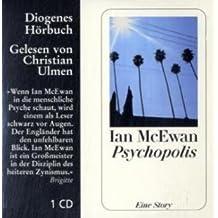 Psychopolis, 1 Audio-CD. Von McEwan, Ian