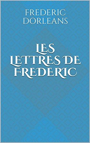 Couverture du livre les lettres de frederic: PI