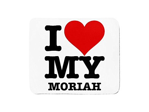 Mousepad with I LOVE MY MORIAH Test
