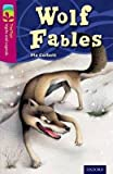 Oxford Reading Tree TreeTops Myths and Legends: Level 10: Wolf Fables : Level 10: Wolf Fables(Paperback) - 2014 Edition