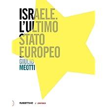 Israele. L'ultimo Stato europeo