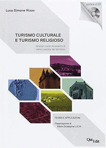 Turismo culturale e turismo religioso