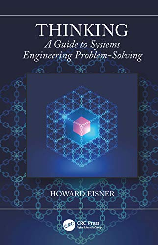 Thinking: A Guide to Systems Engineering Problem-Solving (English Edition)