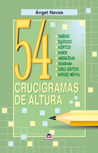 54 Crucigramas de Altura