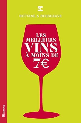 Les meilleurs vins à moins de 7€