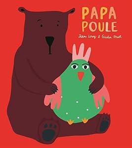 """Afficher """"Papa poule"""""""