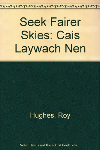 seek-fairer-skies-cais-laywach-nen