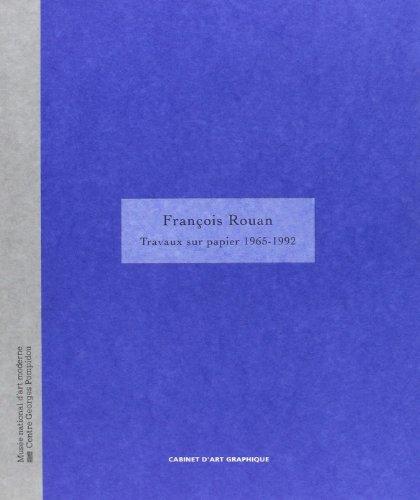François rouan - travaux sur papier 1965-1992