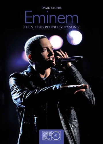 Eminem: The Stories Behind Every Song (Stories Behind the Songs) by David Stubbs (2012-08-07)