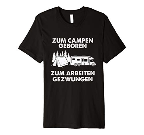 Zum Campen geboren Wohnmobil T Shirt | Camping | tshirt