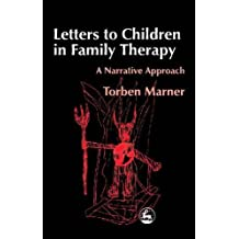 Letters to Children in Family Therapy: A Narrative Approach