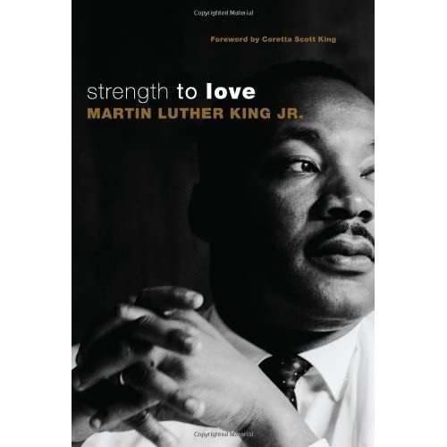 Strength to Love by Martin Luther King (2010-05-01)