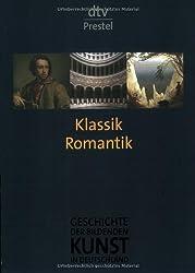Geschichte der bildenden Kunst in Deutschland. Band 6: Klassik und Romantik