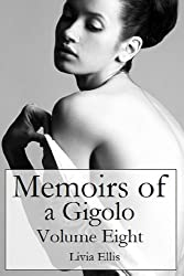 Memoirs of a Gigolo Volume Eight (English Edition)