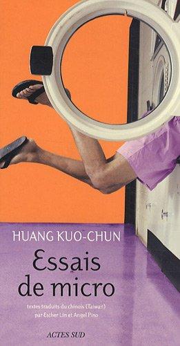 Essais de micro par Huang Kuo-Chun