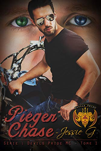 Piéger Chase (Devils Pride MC t. 1)