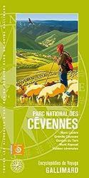 Parc national des Cévennes: Mont Lozère, Grands Causses, Gorges du Tarn, Mont Aigoual, Vallées cévenoles (Encyclopédies thématiques du voyage)