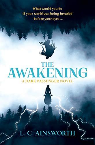 The awakening (Dark Passenger Book 1) by L.C Ainsworth