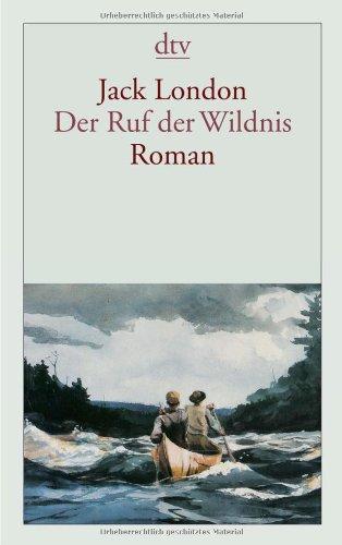 Deutscher Taschenbuch Verlag Der Ruf der Wildnis: Roman