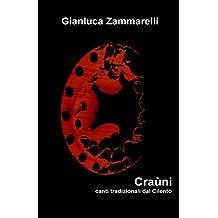 Craùni - Canti tradizionali dal Cilento: 51 canti, 3 racconti e 1 poesia