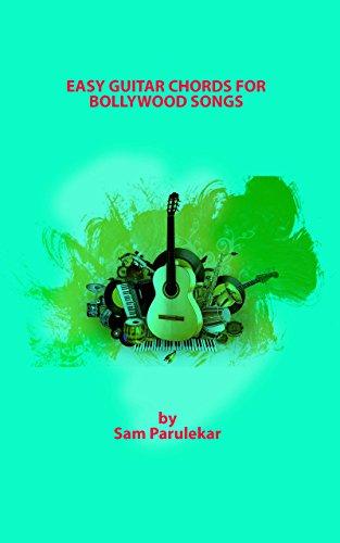 Easy Guitar Chords For Bollywood Songs Ebook Sam Parulekar Amazon